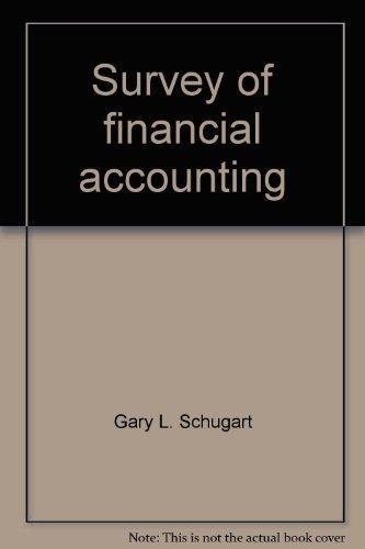 Survey of financial accounting (0873936787) by Gary L. Schugart; James J. Benjamin; Arthur J. Francia; Robert H. Strawser