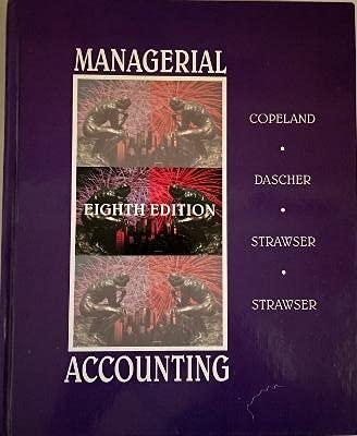 Managerial Accounting: Paul E. Dascher;