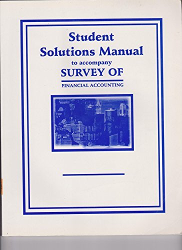 9780873937856: Student Solutions Manual to Accompany Survey of Financial Accounting