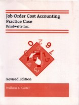 9780873938181: Job Order Cost Accounting Practice Case