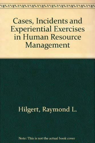 9780873938778: Cases, Incidents and Experiential Exercises in Human Resource Management