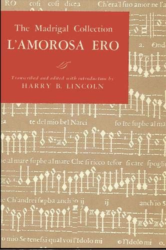 The Madrigal Collection: L'Amorosa Ero: Lincoln, Harry B.