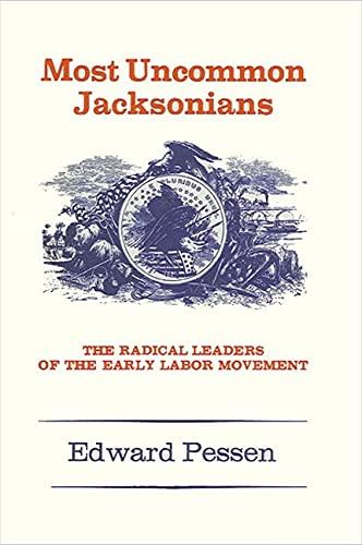 9780873950664: Most Uncommon Jacksonians