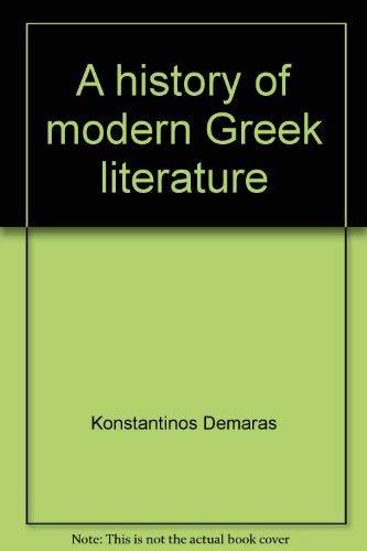 9780873950718: A history of modern Greek literature