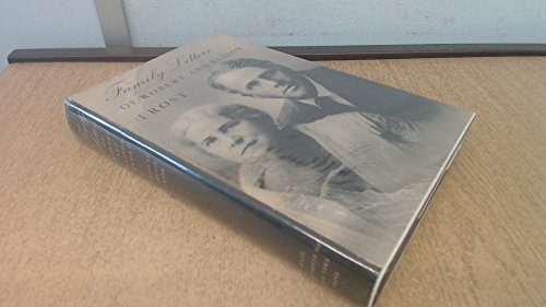 Family Letters of Robert and Elinor Frost: Frost, Robert and Elinor; Grade, Arnold