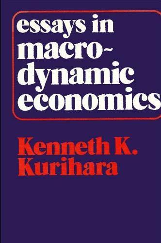 9780873951364: Essays in Macrodynamic Economics