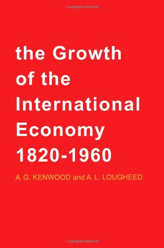 9780873951371: The Growth of the International Economy 1820-1960: An Introductory Text