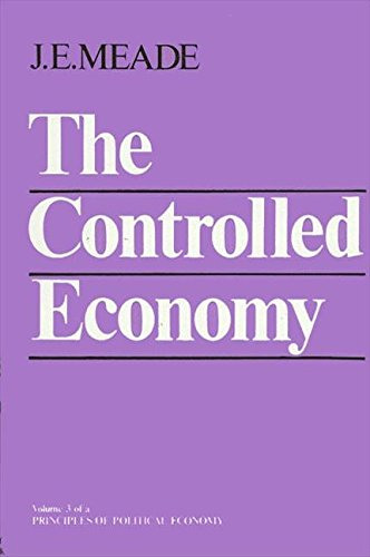 THE CONTROLLED ECONOMY: Meade, J. E.
