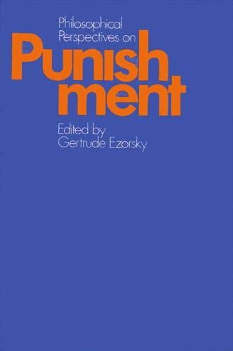 Philosophical Perspectives on Punishment
