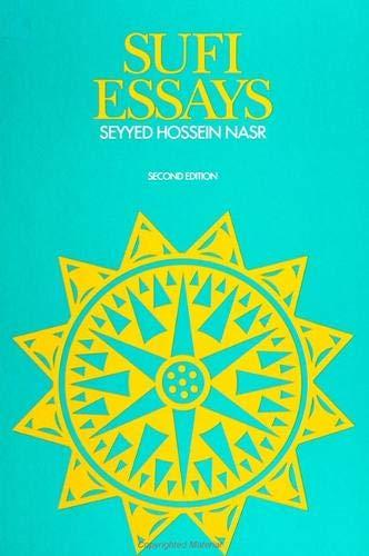 Sufi Essays (9780873952330) by Seyyed Hossein Nasr
