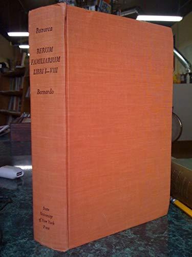 Rerum Familiarum, Vol. 1: Libri I-VIII (Bks. 1-8): Francesco Petrarca, Francesco Petrarch
