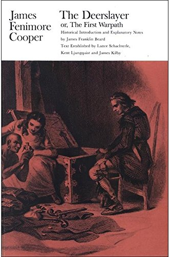 Deerslayer, or the First Warpath: Cooper, James Fenimore