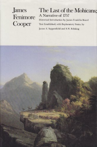 The Last of the Mohicans (Writings of: James Fenimore Cooper;