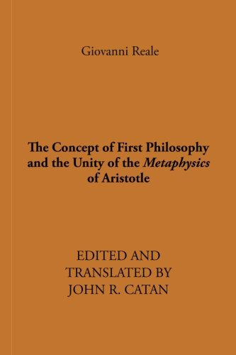 The Concept of First Philosophy and the: Giovanni Reale, Theophrastus,