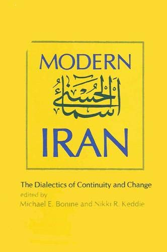 9780873954655: Modern Iran: The Dialectics of Continuity and Change