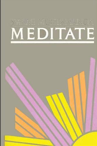 9780873954723: Meditate
