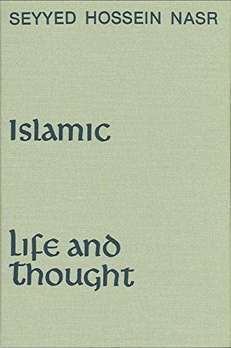 9780873954907: Islamic Life and Thought
