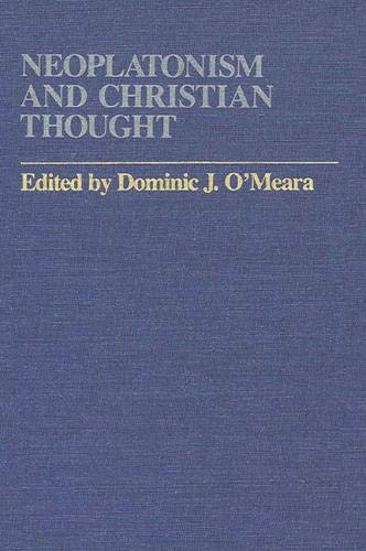 9780873954938: Neoplatonism and Christian Thought (Studies in Neoplatonism: Ancient & Modern)