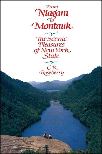 9780873954976: From Niagara to Montauk: The Scenic Pleasures of New York State