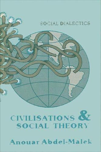 Nation and Revolution: Social Dialectics: Anouar Abdel-Malek