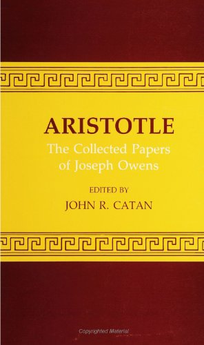 ARISTOTLE The Collected Papers of Joseph Owens