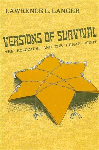 9780873955836: Versions of Survival: The Holocaust and the Human Spirit (Suny Series in Modern Jewish Literature & Culture)