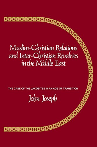 9780873956017: Muslim-Christian Relations and Inter-Christian Rivalries in the Middle East