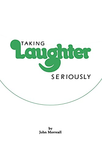 9780873956437: Taking Laughter Seriously