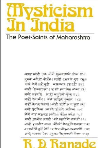Mysticism in India: The Poet-Saints of Maharashtra: Ranade, Ramchandra Dattatraya