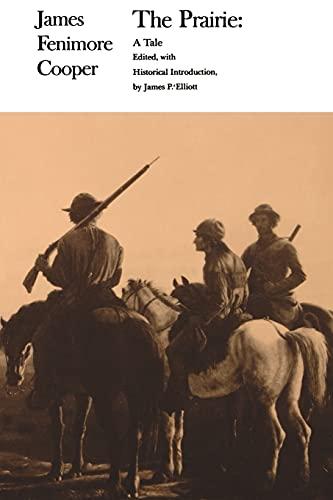 The Prairie (James Fenimore Cooper Works): Cooper, James Fenimore
