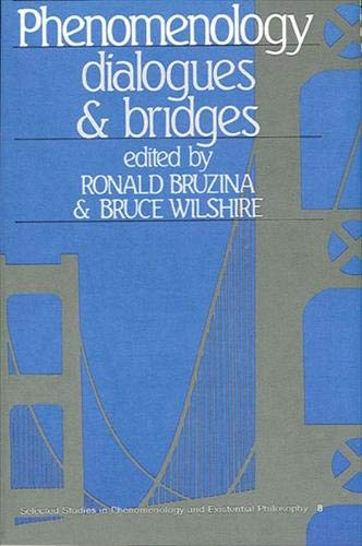 9780873956901: Phenomenology: Dialogues and Bridges (Selected studies in phenomenology and existential philosophy)