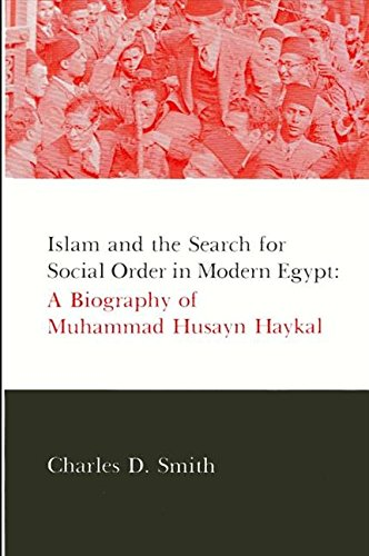 9780873957106: Islam and the Search for Social Order in Modern Egypt: A Biography of Muhammad Husayn Haykal (Suny Series in Middle Eastern Studies)