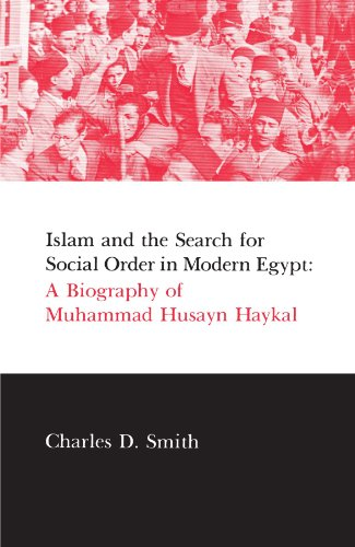 9780873957113: Islam and the Search for Social Order in Modern Egypt: A Biography of Muhammad Husayn Haykal (Suny Series in Middle Eastern Studies)