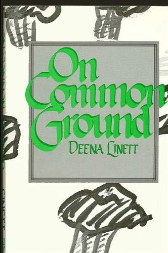 On Common Ground: Linett, Deena