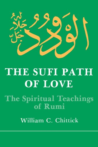 9780873957243: The Sufi Path of Love: The Spiritual Teachings of Rumi (Suny Series in Islamic Spirituality) (Suny Series, Islamic Spirituality)