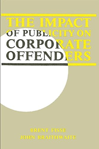 9780873957335: The Impact of Publicity on Corporate Offenders (Suny Series on Critical Issues in Criminal Justice)