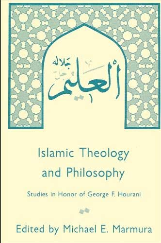 9780873957465: Islamic Theology and Philosophy: Studies in Honor of George F Hourani