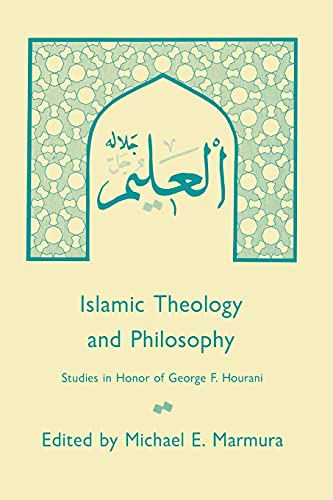 9780873957472: Islamic Theology and Philosophy: Studies in Honor of George F. Hourani