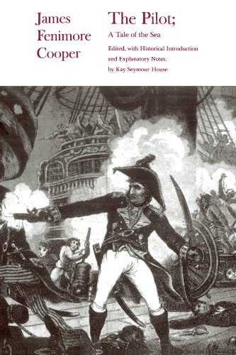 The Pilot: A Tale of the Sea: James Fenimore Cooper