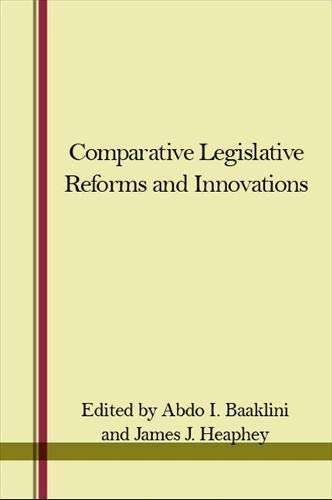 Comparative legislative reforms and innovations.: Baaklini, Abdo I. & James J. Heaphey (eds.)