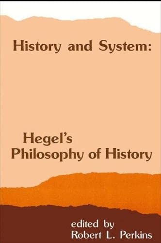 9780873958158: History and System: Hegel's Philosophy of History (SUNY Series in Hegelian Studies)