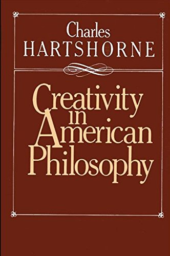 9780873958165: Creativity in American Philosophy