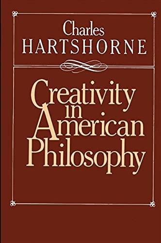 9780873958172: Creativity in American Philosophy