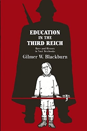 Education in the Third Reich: Gilmer W. Blackburn
