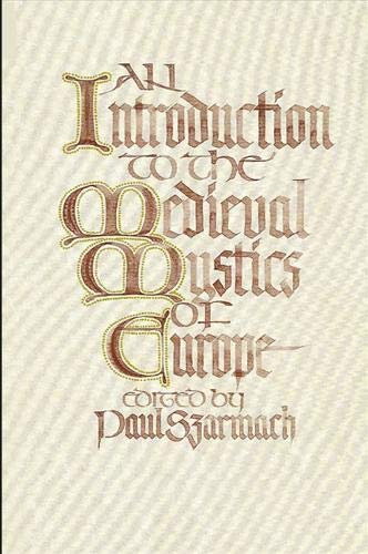 Introduction to the Medieval Mystics of Europe