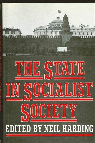 9780873958394: The State in Socialist Society