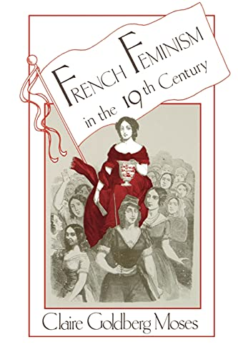 9780873958608: French Feminism in the 19th Century