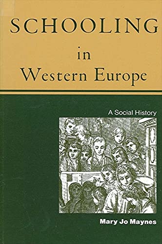 Schooling in Western Europe : A Social History