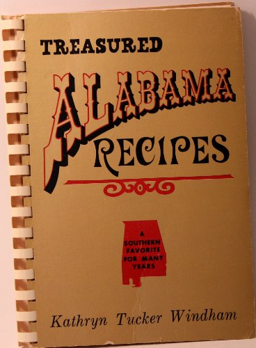Treasured Alabama Recipes (0873970098) by Kathryn Tucker Windham