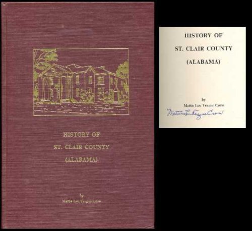 9780873970228: History of St. Clair County (Alabama)